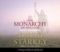 Monarchy of England - David Starkey - audiobook