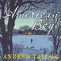 American Boy - Andrew Taylor - audiobook