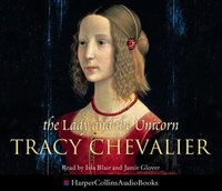 Lady and the Unicorn - Tracy Chevalier - audiobook