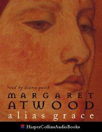 Alias Grace - Margaret Atwood - audiobook