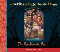Book the Twelfth - the Penultimate Peril (A Series of Unfortunate Events, Book 12)