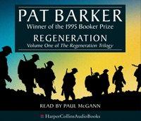 Regeneration - Pat Barker - audiobook