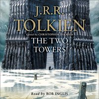 Two Towers (The Lord of the Rings, Book 2) - J.R.R. Tolkien - audiobook