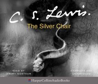 Silver Chair - C. S. Lewis - audiobook