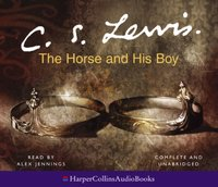 Horse and His Boy - C. S. Lewis - audiobook
