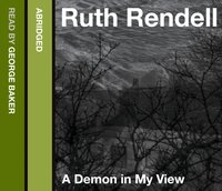 Demon in My View - Ruth Rendell - audiobook
