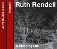 Sleeping Life - Ruth Rendell - audiobook
