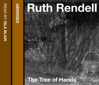 Tree of Hands - Ruth Rendell - audiobook