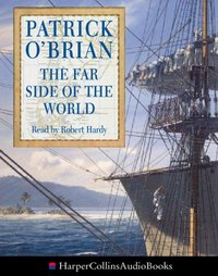 Far Side of the World - Patrick O'Brian - audiobook