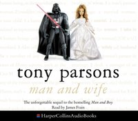 Man and Wife - Tony Parsons - audiobook