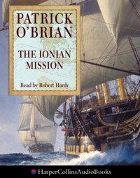 Ionian Mission - Patrick O'Brian - audiobook