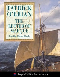 Letter of Marque - Patrick O'Brian - audiobook