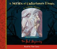 Book the First - The Bad Beginning (A Series of Unfortunate Events, Book 1)