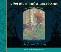 Book the Fifth - The Austere Academy (A Series of Unfortunate Events, Book 5)