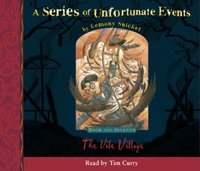 Book the Seventh - The Vile Village (A Series of Unfortunate Events, Book 7) - Lemony Snicket - audiobook
