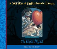 Book the Eighth - The Hostile Hospital (A Series of Unfortunate Events, Book 8) - Lemony Snicket - audiobook