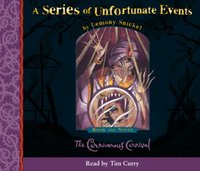 Book the Ninth - The Carnivorous Carnival (A Series of Unfortunate Events, Book 9) - Lemony Snicket - audiobook