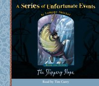 Book the Tenth - The Slippery Slope (A Series of Unfortunate Events, Book 10)