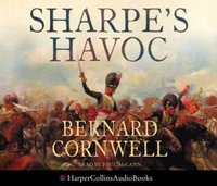 Sharpe's Havoc: The Northern Portugal Campaign, Spring 1809 (The Sharpe Series, Book 7) - Bernard Cornwell - audiobook