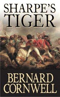 Sharpe's Tiger: The Siege of Seringapatam, 1799 (The Sharpe Series, Book 1) - Bernard Cornwell - audiobook