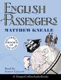 English Passengers - Matthew Kneale - audiobook