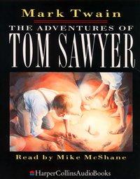 Adventures of Tom Sawyer - Mark Twain - audiobook