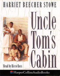 Uncle Tom's Cabin - Harriet Beecher Stowe - audiobook