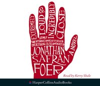 Extremely Loud and Incredibly Close - Jonathan Safran Foer - audiobook