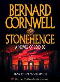Stonehenge: A Novel of 2000 BC - Bernard Cornwell - audiobook