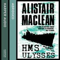 HMS Ulysses - Alistair MacLean - audiobook