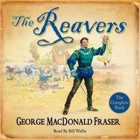 Reavers - George MacDonald Fraser - audiobook
