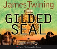 Gilded Seal - James Twining - audiobook