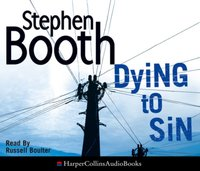 Dying to Sin (Cooper and Fry Crime Series, Book 8) - Stephen Booth - audiobook