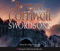 Sword Song (The Last Kingdom Series, Book 4) - Bernard Cornwell - audiobook