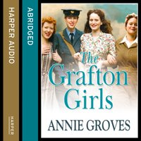 Grafton Girls - Annie Groves - audiobook