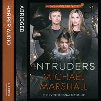 Intruders - Michael Marshall - audiobook