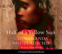 Half of a Yellow Sun - Chimamanda Ngozi Adichie - audiobook