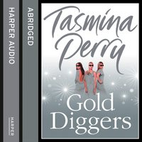 Gold Diggers - Tasmina Perry - audiobook