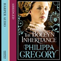 Boleyn Inheritance - Philippa Gregory - audiobook