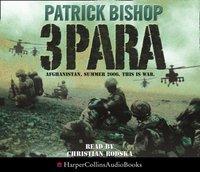 3 Para - Patrick Bishop - audiobook