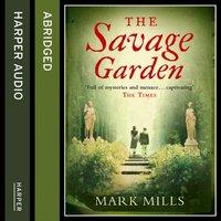 Savage Garden - Mark Mills - audiobook