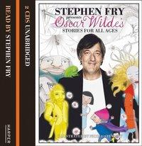 Children's Stories by Oscar Wilde (Stephen Fry Presents) - Oscar Wilde - audiobook