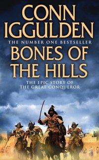 Bones of the Hills (Conqueror, Book 3) - Conn Iggulden - audiobook