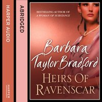 Heirs of Ravenscar - Barbara Taylor Bradford - audiobook