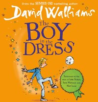 Boy In The Dress - David Walliams - audiobook