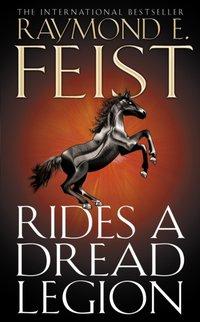 Rides A Dread Legion (The Riftwar Cycle: The Demonwar Saga Book 1, Book 25) - Raymond E. Feist - audiobook