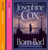 Born Bad - Josephine Cox - audiobook