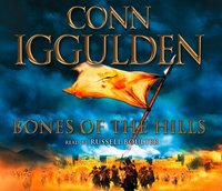Bones of the Hills (Conqueror, Book 3) - Conn Iggulden - audiobook