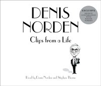 Clips From A Life - Denis Norden - audiobook