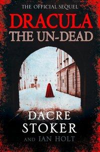 Dracula: The Un-Dead - Dacre Stoker - audiobook